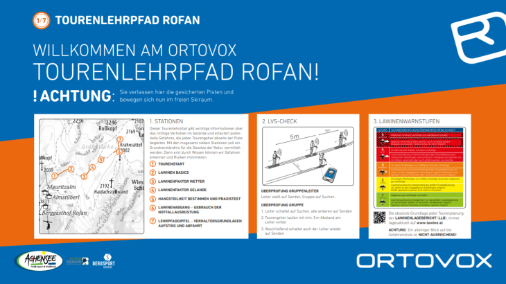 One example is the Ortovox ski touring trail in Rofan. A total of seven display panels provide tourers with important information about avalanche safety or the functioning of the avalanche transceiver.